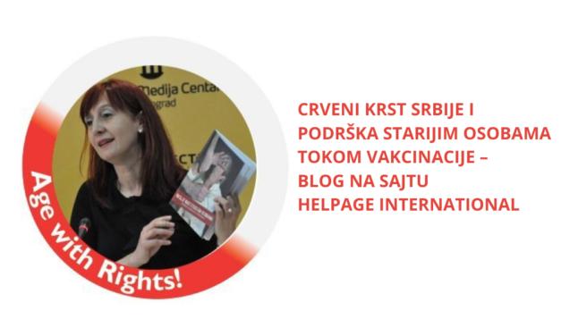 Crveni krst Srbije i podrška starijim osobama tokom vakcinacije – Blog na sajtu HelpAge International