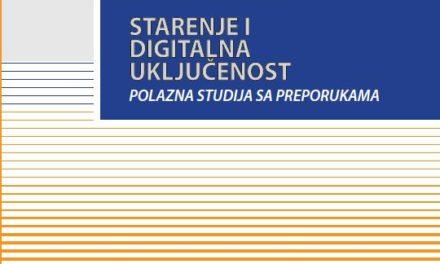 Starenje i digitalna uključenost – polazna studija sa preporukama i Vodič za korišćenje e-usluga