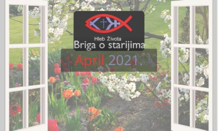 Aktivnosti programa Briga o starijima u aprilu 2021.
